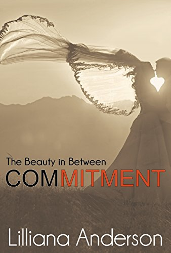 Commitment: The Beauty in Between (Beautiful Series 2.5)
