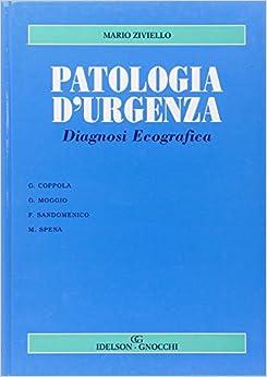 Patologia d'urgenza. Diagnosi ecografica