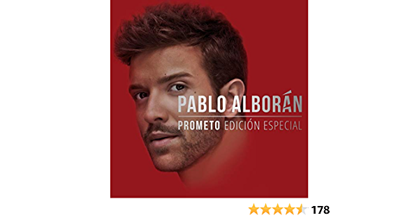 Prometo Edición Especial By Pablo Alborán On Amazon Music