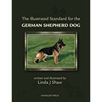 The Illustrated Standard for the German Shepherd Dog