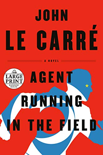 Book Cover: Agent Running in the Field: A Novel