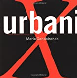 img - for X-urbanism: Architecture and the American City by Mario Gandelsonas (1999-06-01) book / textbook / text book
