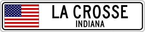 LA CROSSE, INDIANA - USA Flag Aluminum City Sign - 9 x 36 Inches
