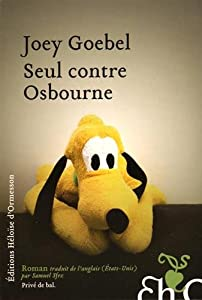 vignette de 'Seul contre Osbourne (Joey Goebel)'