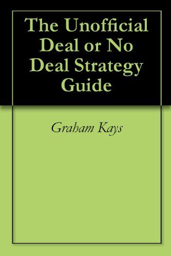 The Unofficial Deal or No Deal Strategy Guide