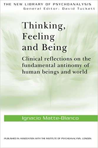 Image result for Ignacio Matte Blanco, Thinking, Feeling, and Being,