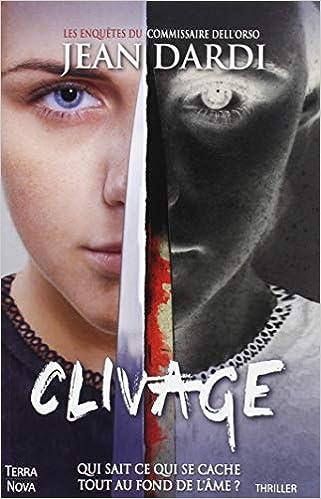 Clivage - Jean Dardi (2018) sur Bookys
