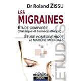Les migraines -- Étude comparée (classique et homéopathique) - Étude homéopathique et matière médicale