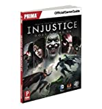 [(Injustice: Gods Among Us: Prima's Official Game Guide )] [Author: Sam Bishop] [Apr-2013]