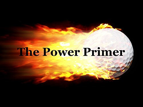 The Power Primer. Final Thoughts. ()