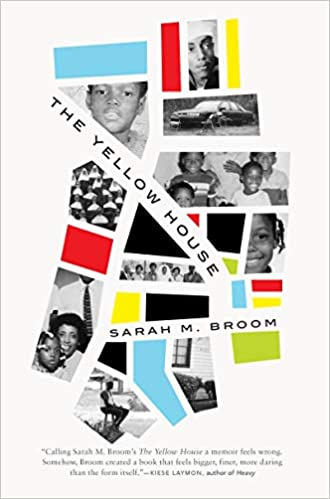 The Yellow House A Memoir Sarah M Broom 9780802125088