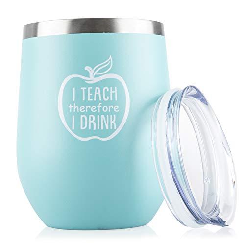 I Teach Therefore I Drink - Funny 12 oz Insulated Wine Tumbler - Gift for Teacher or Professor (Pack Teacher Starter)