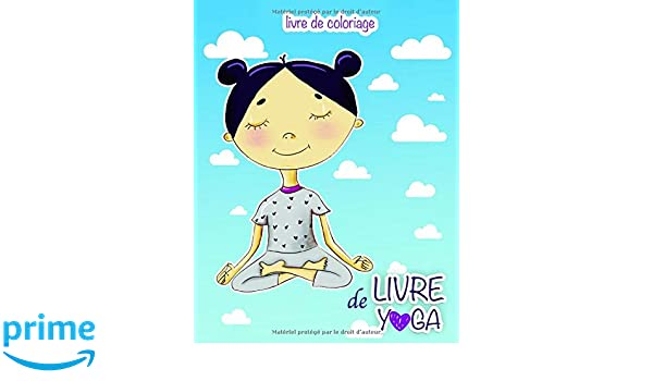 Amazon.com: Livre de YOGA: Livre de coloriage (French ...