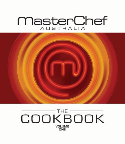 MasterChef Australia Cookbook Volume 1