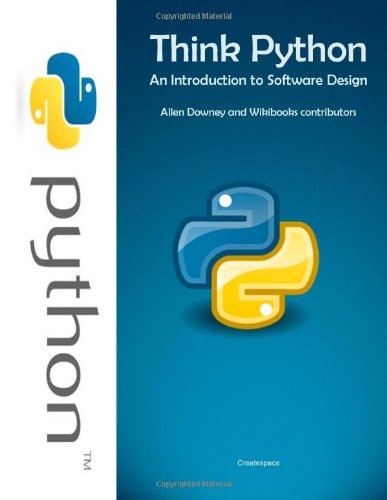 Think Python An Introduction To Software Design Downey Allen 9781466367296 Amazon Com Books