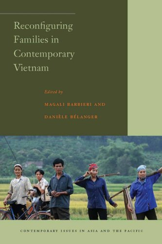 Reconfiguring Families in Contemporary Vietnam (Contemporary Issues in Asia and the Pacific) by Daniele Belanger