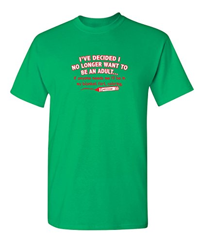 Feelin Good Tees I No Longer Want to Be an Adult Birthday Gift Sarcastic Novelty Funny T Shirt L Irish