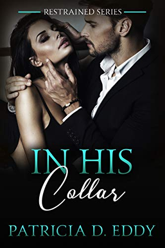 In His Collar (Restrained Book 4)