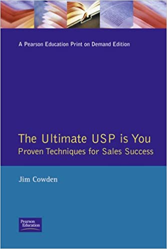 Ultimate USP: Proven Techniques for Sales Success (Institute of Management)