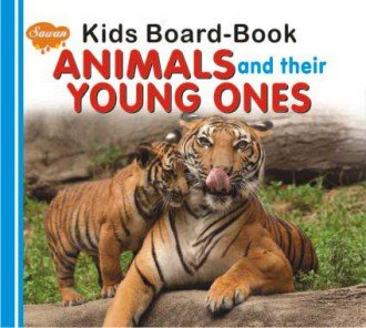 Download Kids Board Book Animals and Their Young Ones pdf epub