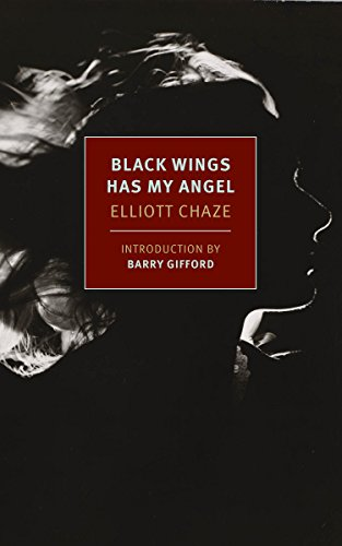 (Black Wings Has My Angel (New York Review Books Classics))