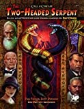img - for The Two-Headed Serpent (Call of Cthulhu Rolpelaying) book / textbook / text book