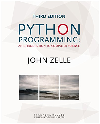 Book cover of Python Programming: An Introduction to Computer Science by John Zelle