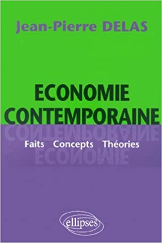 Lire Économie contemporaine - Faits Concepts Théories pdf