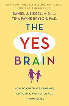 The Yes Brain: How to Cultivate Courage Kindle Edition
