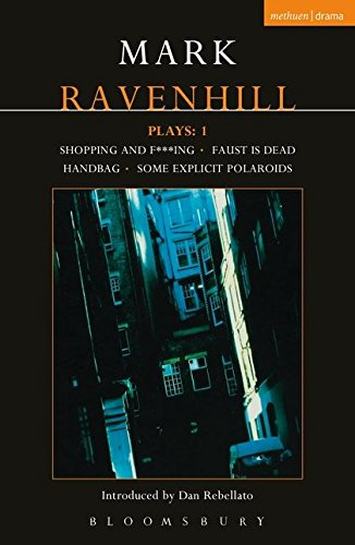 Mark Ravenhill Plays: 1: Shopping and F***ing; Faust is Dead; Handbag; Some Explicit Polaroids (Contemporary Dramatists) (v. - Online Polaroid Buy
