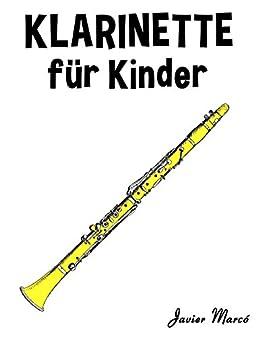 Klassische Weihnachtslieder Für Kinder.Klarinette Für Kinder Weihnachtslieder Klassische Musik