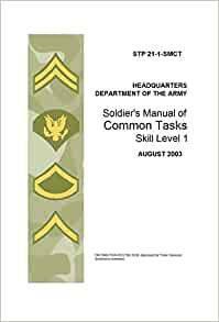 Soldier's Manual of Common Tasks Stp 21 1 Smct Skill Level ...