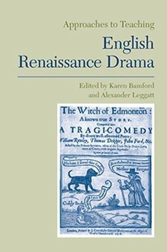 English Renaissance Drama (Approaches to Teaching World Literature (Paperback))
