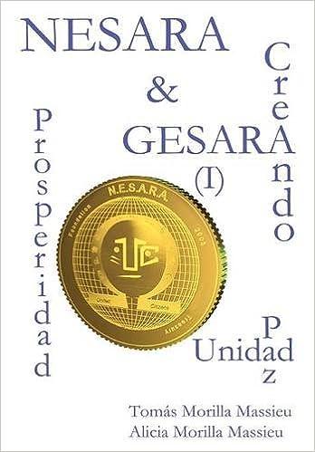 NESARA & GESARA... Creando Prosperidad, Paz, Unidad (Spanish ...