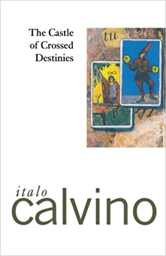 The Castle of Crossed Destinies by Italo Calvino (1979-04-16)
