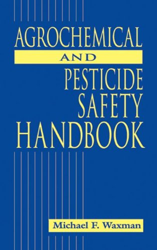 Agrochemical and Pesticides Safety Handbook