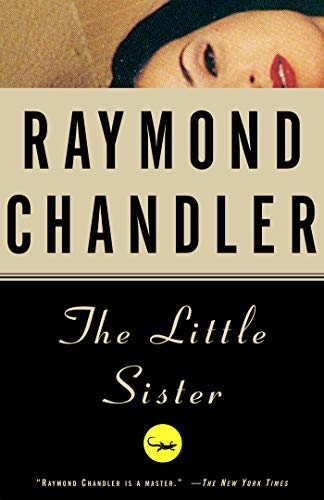 The Little Sister: A Novel (Philip Marlowe series Book 5)