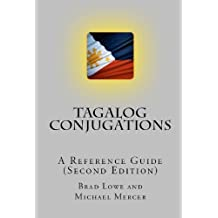 Tagalog Conjugations: A Reference Guide (Second Edition)