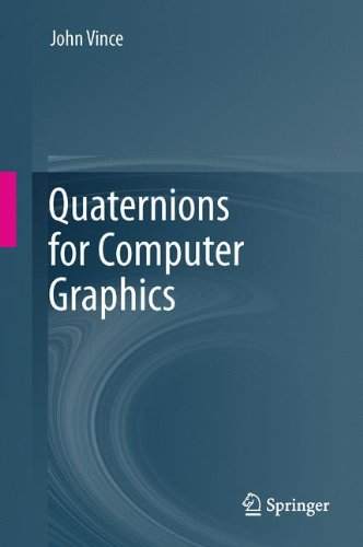Quaternions for Computer Graphics by Springer