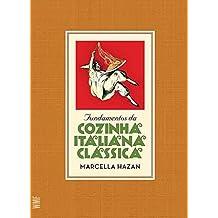 Fundamentos da cozinha italiana clássica