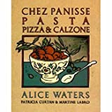 img - for Chez Panisse Pasta Pizza & Calzone book / textbook / text book