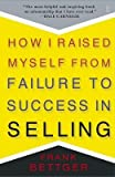 img - for How I Raised Myself from Failure to Success in Selling[HOW I RAISED MYSELF FROM FAIL][Paperback] book / textbook / text book