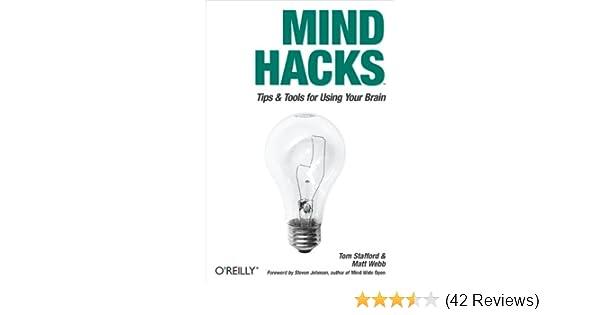 Amazon com: Mind Hacks: Tips & Tricks for Using Your Brain eBook