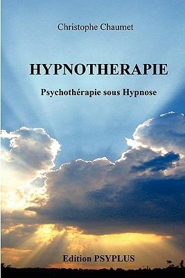 -hypnoth-rapie-by-chaumet-christophe-author-paperback-2011
