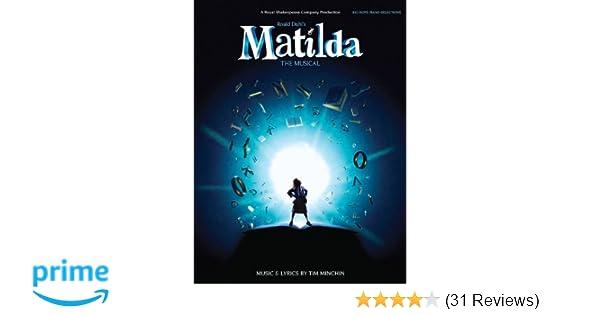 Matilda The Musical Tim Minchin 9781480364134 Amazon Books