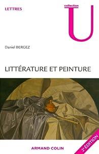 Littérature et peinture par Daniel Bergez