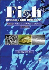 Fish Diseases and Disorders, Volume 1: Protozoan and Metazoan Infections [Hardcover] [2006] Second Ed. Patrick T K Woo pdf
