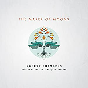 The Maker of Moons Audiobook