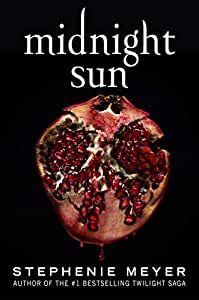 by Meyer, Stephenie :: Midnight Sun-Hardcover