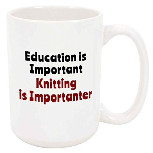 Knitting is Importanter - Large 15 Ounce Coffee or Tea Mug, Unique Knitter Arts Crafts Gift Present Birthday Idea For Him For Her